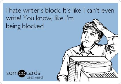 6358971511882426241960009235_Writer's block