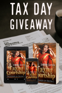 "Image of the covers of Taxing Courtship on top of a pile of tax paperwork under the words ""Tax Day Giveaway"""